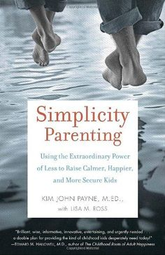 Simplicity Parenting - Nature Moms Blog