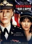 Serving in Silence (1995) This drama tells the true story of decorated Army medical officer Col. Margarethe Cammermeyer, who fights back after she's threatened with discharge in the wake of admitting she's a homosexual.