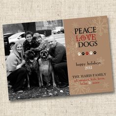 Peace Love and DOGS Custom Holiday Photo Card by TintsAndPrints, $15.00