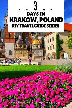 3 Days in Krakow, Poland – DIY Travel Guide Series