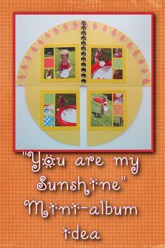 """You Are My Sunshine"" Mini Album Ideas"