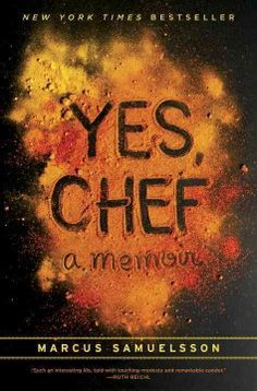 Yes, chef : a memoir by Marcus Samuelsson.  Click the cover image to check out or request the biographies and memoirs kindle.