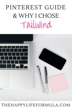 Pinterest Guide & Why I Chose Tailwind