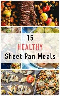 15 Healthy Sheet Pan Meal Ideas with little ingredients and no cleanup.