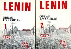 Lenin, Vladimir Il'ich (1870-1924) Obras escogidas : en dos tomos / Lenin ; [traducciones, Editorial Progreso ; prólogo, Santiago Carrillo]. -- Paris : Colección Ebro, 1972. 2 v. (468, 481 p.) ; 23 cm.