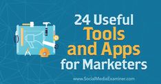 24 Useful Tools and Apps for Marketers by Erik Fisher on Social Media Examiner. Marketing Topics, Business Marketing, Content Marketing, Online Marketing, Social Media Marketing, Digital Marketing, Business Coaching, For Facebook, Apps