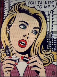 "Comic Girls Say.. "" you talkin to me ? "" #popart #comic"