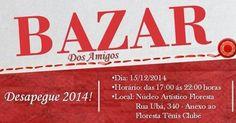 Bazar dos Amigos : Desapegue 2014!