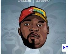 El Papino  Cheddar  Ho Monate Ft. PalesaFleur Latest Hits, Mp3 Music Downloads, Forgive And Forget, Big Love, Mp3 Song, Cheddar, Your Music, News Songs, Savage