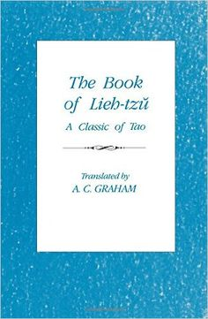 The Book of Lieh Tzu translated by A.C. Graham - Google Search