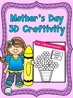 This Mother's Day Craftivity makes a beautiful 3D flower card for moms. Perfect for 2nd-5th graders!  Students color, cut, assemble, and glue.  TEACHER PREP is mostly copying- you may need to trace around the flower pots if you cannot put construction paper through your copier.
