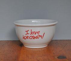 "Heavy Vintage Gibson China ""I Love Ice Cream!"" Stoneware Bowl"
