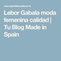 Lebor Gabala moda femenina calidad   Tu Blog Made in Spain