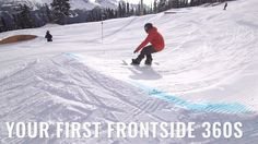 Your First Frontside 360s On A Snowboard - YouTube