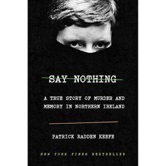 27 Great Books to Suit Any Mood or Interest | You don't need to know much about the conflict in Northern Ireland to immediately be sucked into Keefe's reporting and writing, then completely enraptured when he starts to figure out who murdered Jean McConville. If you like true crime podcasts or novels, read this book. #realsimple #bookrecomendations #thingstodo #bookstoread True Crime Books, Free Pdf Books, What To Read, Free Reading, Northern Ireland, Great Books, Ebook Pdf, Bestselling Author, Nonfiction