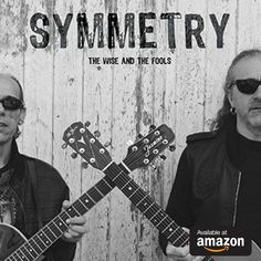 New album by Electrified Folk Rock Duo - Symmetry - The Wise and The Fools. The Fool, February, Folk, Album, Popular, Fork, People, Card Book