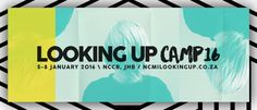 Looking Up Camp '16 | Johannesburg, GT | iTickets