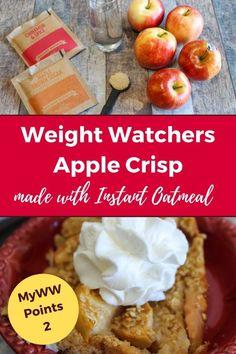 Apple Crisp With Oatmeal, Apple Crisp Easy, Apple Crisp Recipes, Instant Oatmeal Recipes, Weight Watcher Apple Crisp Recipe, Good Foods To Eat, Food To Make, Ww Desserts, Dessert Recipes