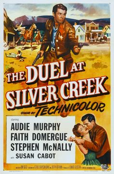 The Duel at Silver Creek - Don Siegel - 1952