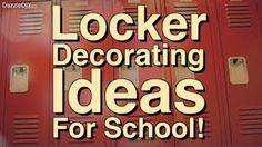 LOCKER DECORATING IDEAS FOR SCHOOL
