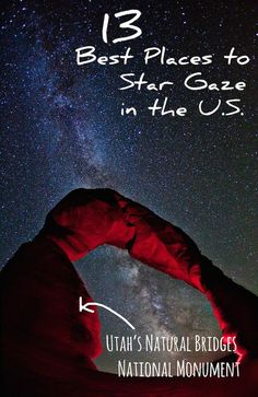 13 Best Places To Go Star Gazing In The U.S