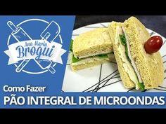 Ana Maria Brogui #208 - Como fazer Pão Integral no Microondas - YouTube