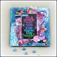 """SCRAP ADDICT: ''In a Gentle Way you can Change the World"""" Canvas - 7Dots Studio for Scrap Around The WorldPlus some Mixed Media Tips!"""