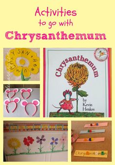 Chrysanthemum Activities for first week of school. Preschool, Kindergarten, 1st grade, 2nd grade, 3rd grade.