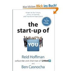 The Start-up of You - von Reid Hoffmann