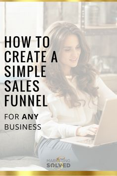 A Simple Sales Funnel For Any Business - Email Marketing - Start your email marketing Now. - How to create a simple sales funnel for ANY business Marketing Solved Affiliate Marketing, Sales And Marketing, Inbound Marketing, Business Marketing, Content Marketing, Online Marketing, Social Media Marketing, Business Sales, Mobile Marketing