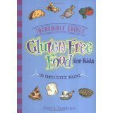 Incredible Edible Gluten-Free Food for Kids: 150 Family-Tested Recipes http://www.gfreek.com/Gluten_Free_Kids_Book.html