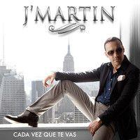 Cada Vez Que Te Vas (Bachata version) by J Martin Mundial on SoundCloud