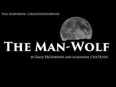 THE MAN-WOLF - Classic Werewolf Fiction - FULL AudioBook | GreatestAudioBooks - YouTube