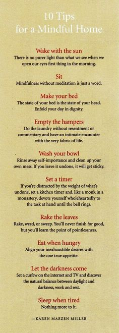 10 tips for a mindful home. My life would certainly improve if I followed this advice!