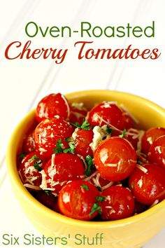 Oven Roasted Cherry Tomatoes Recipe from sixsistersstuff.com is the perfect summer dish!