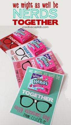 I found her valentines!!!   Capital B: 'Might as Well be Nerds Together' Valentines