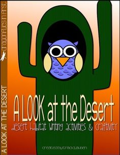 Part of my habitat bundle. This writing lesson and craft is a perfect addition to a lesson on the desert habitat.