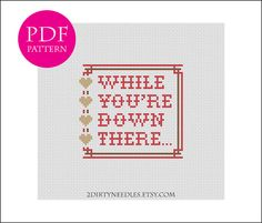 While you're down there... Counted cross stitch by 2DirtyNeedles