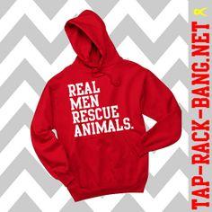 Real Men Rescue Animals Hoodie