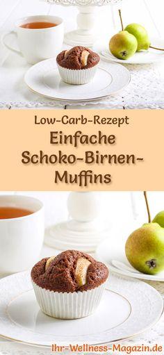Rezept für Low Carb Schoko-Birnen-Muffins: Der kohlenhydratarme, kalorienreduzierte Kuchen wird ohne Zucker und Getreidemehl zubereitet ... #lowcarb #kuchen #backen #zuckerfrei