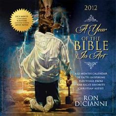 """A Year of the Bible in Art"" 2012 Wall Calendar featuring the paintings of Christian artist Ron DiCianni - Now available at Prints.com"