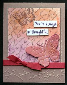 Susab card is beautiful!!! Love:    The texture butterfly; script stamping, sketch, faux stitches and all the cuttlebug use.