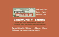 Celebrate International Permaculture Day with Permies from other regional groups and community gardens. Come and share your produce, stories and exchange ideas over plates of wholesome food. 11.30a…