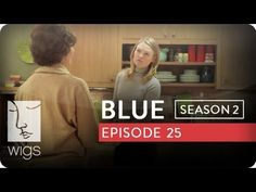 Blue: Season 2, Ep. 25 -- Choices Add Up: Blue and Jessica surprise Josh and Francesca. A fight erupts over dinner. #watchwigs www.youtube.com/wigs