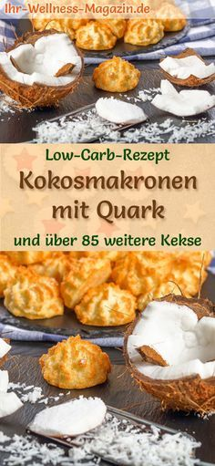 Low-Carb-Weihnachtsgebäck-Rezept für Kokosmakronen mit Quark: Kohlenhydratarme, kalorienreduzierte Weihnachtskekse - ohne Getreidemehl und Zucker gebacken ... #lowcarb #backen #weihnachten #plätzchen #kekse #kokosmakronen