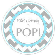 She's Ready To Pop Printable - Blue with Gray Chevron Stripes   jpg 236×236 pixels
