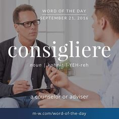 The #wordofyesterday was consigliere. #wordoftheday #merriamwebster #dictionary