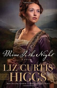Mine Is the Night: A Novel by Liz Curtis Higgs,http://www.amazon.com/dp/1400070023/ref=cm_sw_r_pi_dp_jhi2sb1AHCD46RPH