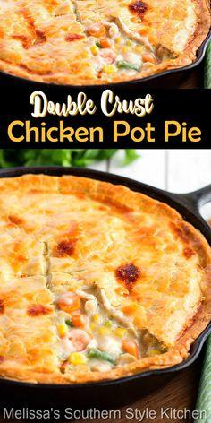 Recipe Using Chicken, Best Chicken Recipes, Turkey Recipes, Chicken Pot Pie Recipe Double Crust, Best Chicken Pot Pie, Garlic Chicken, Homemade Pot Pie, Easy Dinner Recipes, Potluck Recipes