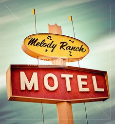 'Melody Ranch Motel Vintage Neon Sign'